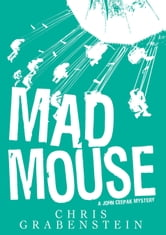 MAD MOUSE - John Ceepak Mystery #2 ebook by Chris Grabenstein