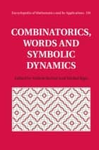 Combinatorics, Words and Symbolic Dynamics ebook by Valérie Berthé,Michel Rigo