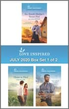 Harlequin Love Inspired July 2020 - Box Set 1 of 2 - An Anthology ebook by Jo Ann Brown, Lois Richer, Shannon Taylor Vannatter
