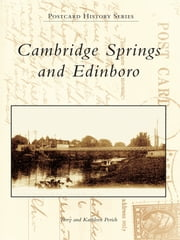 Cambridge Springs and Edinboro ebook by Terry Perich,Kathleen Perich