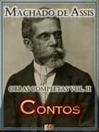 Contos de Machado de Assis - Obras Completas eBook by Machado de Assis
