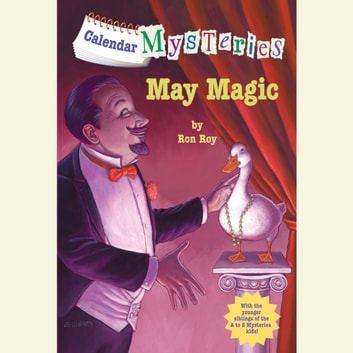 Calendar Mysteries #5: May Magic audiobook by Ron Roy