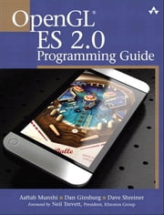 OpenGL ES 2.0 Programming Guide ebook by Munshi, Aaftab