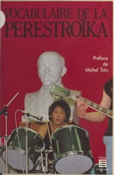 Vocabulaire de la perestroïka ebook by Michel Niqueux