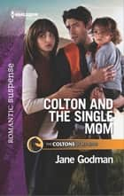 Colton and the Single Mom eBook by Jane Godman