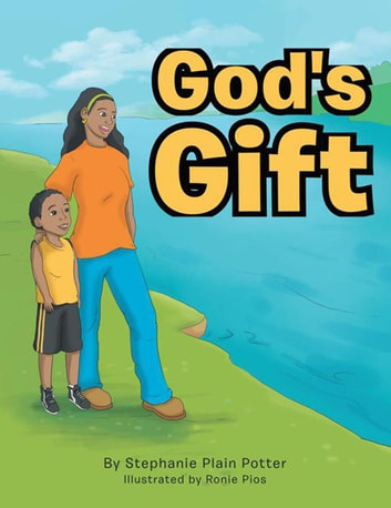 God's Gift ebook by Stephanie Plain Potter