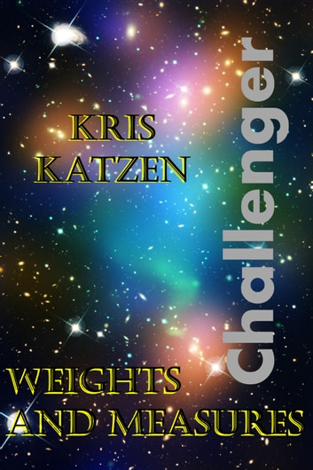 Weights and Measures ebook by Kris Katzen