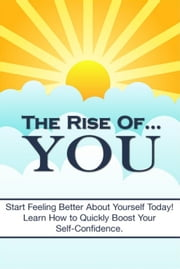 The Rise Of You ebook by Anonymous