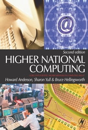 Higher National Computing ebook by Howard Anderson,Sharon Yull,Bruce Hellingsworth
