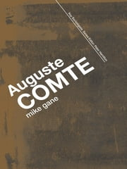 Auguste Comte ebook by Mike Gane