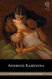 Android Karenina ebook by Leo Tolstoy,Ben Winters,Eugene Smith,Constance Garnett