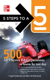 5 Steps to a 5 500 AP Physics Questions to Know by Test Day ebook by Craig Freudenrich,Albert de Richemond,Thomas A. editor - Evangelist