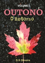 Outono ebook by D.S Oliveira