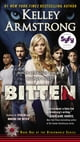 Bitten - A Novel (Otherworld Book 1) ebook by Kelley Armstrong