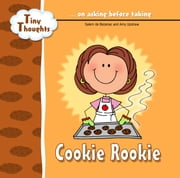 Cookie Rookie - Learning about asking before taking ebook by Salem de Bezenac,Amy Upshaw