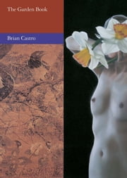The Garden Book ebook by Brian Castro