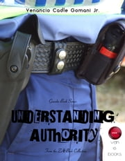 Understanding Authority - The supernatural ability of a Christian ebook by Venancio Cadle Gomani Jr.