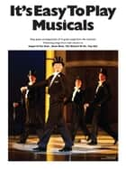 It's Easy To Play Musicals ebook by Wise Publications