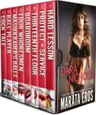 The Dara Nichols Boxed Set (Stories 1-8) ebook by Marata Eros
