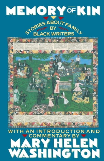Memory of Kin - Stories About Family by Black Writers ebook by