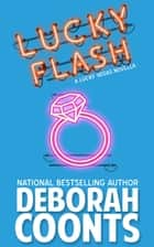 Lucky Flash ebook by Deborah Coonts