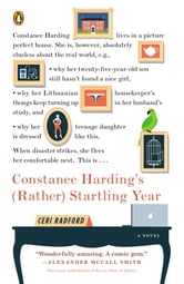 Constance Harding's (Rather) Startling Year - A Novel ebook by Ceri Radford