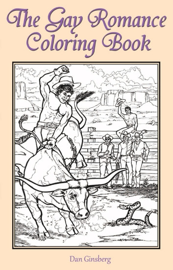 The Gay Romance Coloring Book Ebook By Dan Ginsberg
