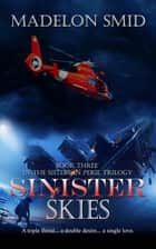 Sinister Skies ebook by Madelon Smid