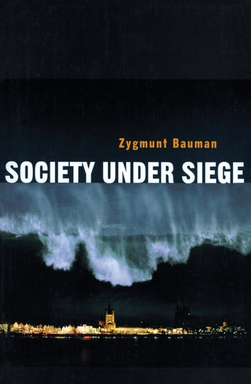Society under Siege ebook by Zygmunt Bauman