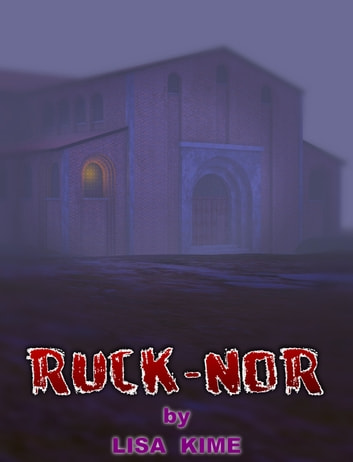 Ruck Nor ebook by Lisa Kime