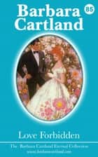 85. Love Forbidden ebook by Barbara Cartland