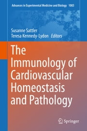 The Immunology of Cardiovascular Homeostasis and Pathology ebook by