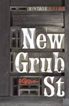 New Grub Street ebook by George Gissing, Anthony Quinn