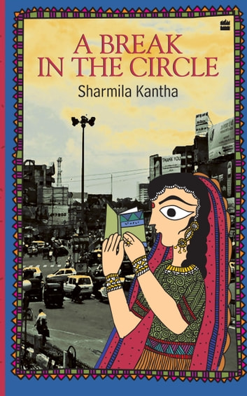 A Break In The Circle ebook by Sharmila Kantha