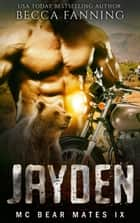 JAYDEN ebook by Becca Fanning