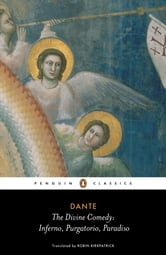 The Divine Comedy - Inferno, Purgatorio, Paradiso ebook by Dante Alighieri