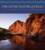 The Living Waters of Texas ebook by Ken W. Kramer,Charles Kruvand