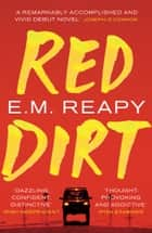 Red Dirt ebook by E.M. Reapy