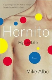 Hornito - My Lie Life ebook by Mike Albo