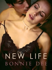 New Life ebook by Bonnie Dee