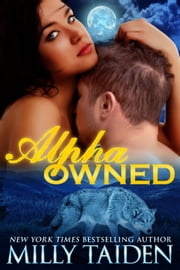Alpha Owned ebook by Milly Taiden