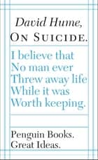 On Suicide ebook by David Hume