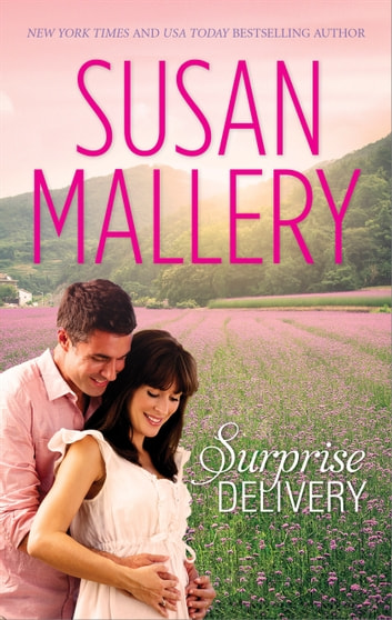 Surprise Delivery ebook by Susan Mallery