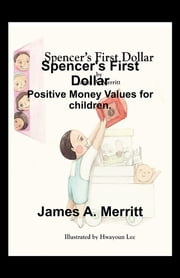 Spencer's First Dollar ebook by James Merritt