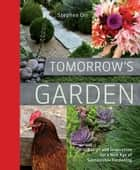 Tomorrow's Garden ebook by Stephen Orr