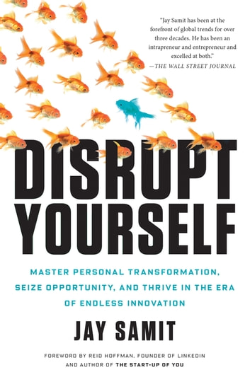 Disrupt Yourself ebook by Jay Samit