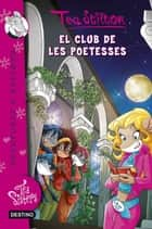 El club de les poetesses - Tea Sisters 14 ebook by Tea Stilton, M. Dolors Ventós Navés