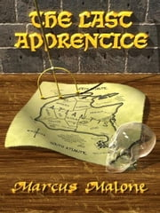 The Last Apprentice ebook by Marcus Malone