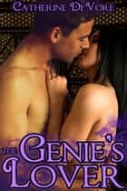 The Genie's Lover ebook by Catherine DeVore