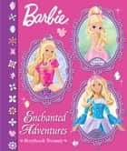 Enchanted Adventures (Barbie) ebook by Golden Books,Golden Books